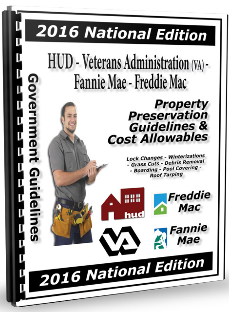HUD - VA - Fannie Mae - Freddie Mac Property Preservation Guidelines - PAPER - PACKAGE DEAL