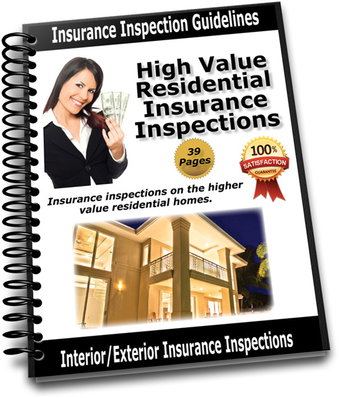 High-Value Residential Exterior/Interior Insurance Inspections Training Manual ... PRINTED & MAILED